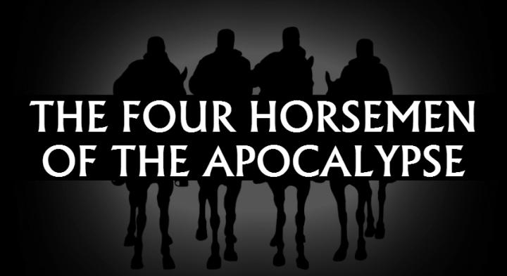 FOUR HORSEMEN 2 x